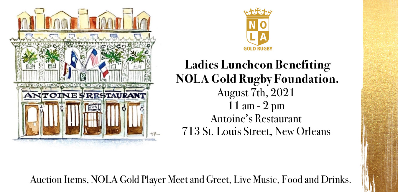 Ladies Luncheonbenefiting the NOLA Gold Rugby Foundation!